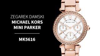 Zegarownia.pl ZEGAREK DAMSKI MICHAEL KORS MINI PARKER Kod produktu: MK5616