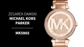Zegarownia.pl ZEGAREK DAMSKI MICHAEL KORS PARKER Kod produktu: MK5865