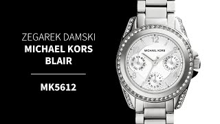 Zegarownia.pl ZEGAREK DAMSKI MICHAEL KORS BLAIR Kod produktu: MK5612