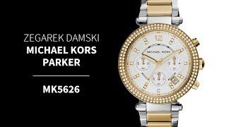 Zegarownia.pl ZEGAREK DAMSKI MICHAEL KORS PARKER Kod produktu: MK5626