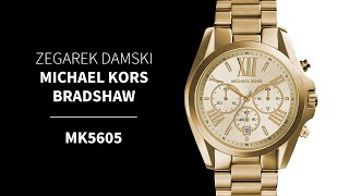 Zegarownia.pl ZEGAREK DAMSKI MICHAEL KORS BRADSHAW Kod produktu: MK5605